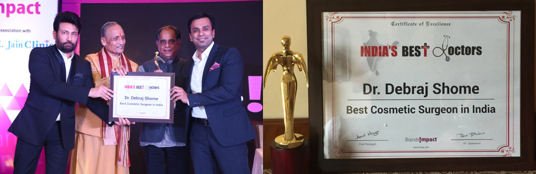 Dr. Debraj Shome was awarded with the 'Best Cosmetic Surgeon in India' award at the extremely prestigious India's Best Doctors Awards Ceremony held at New Delhi, on 24th September, 2016